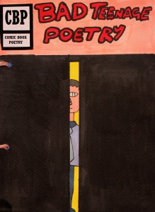 1.Title-BadTeenagePoetry-ComicBookPoems